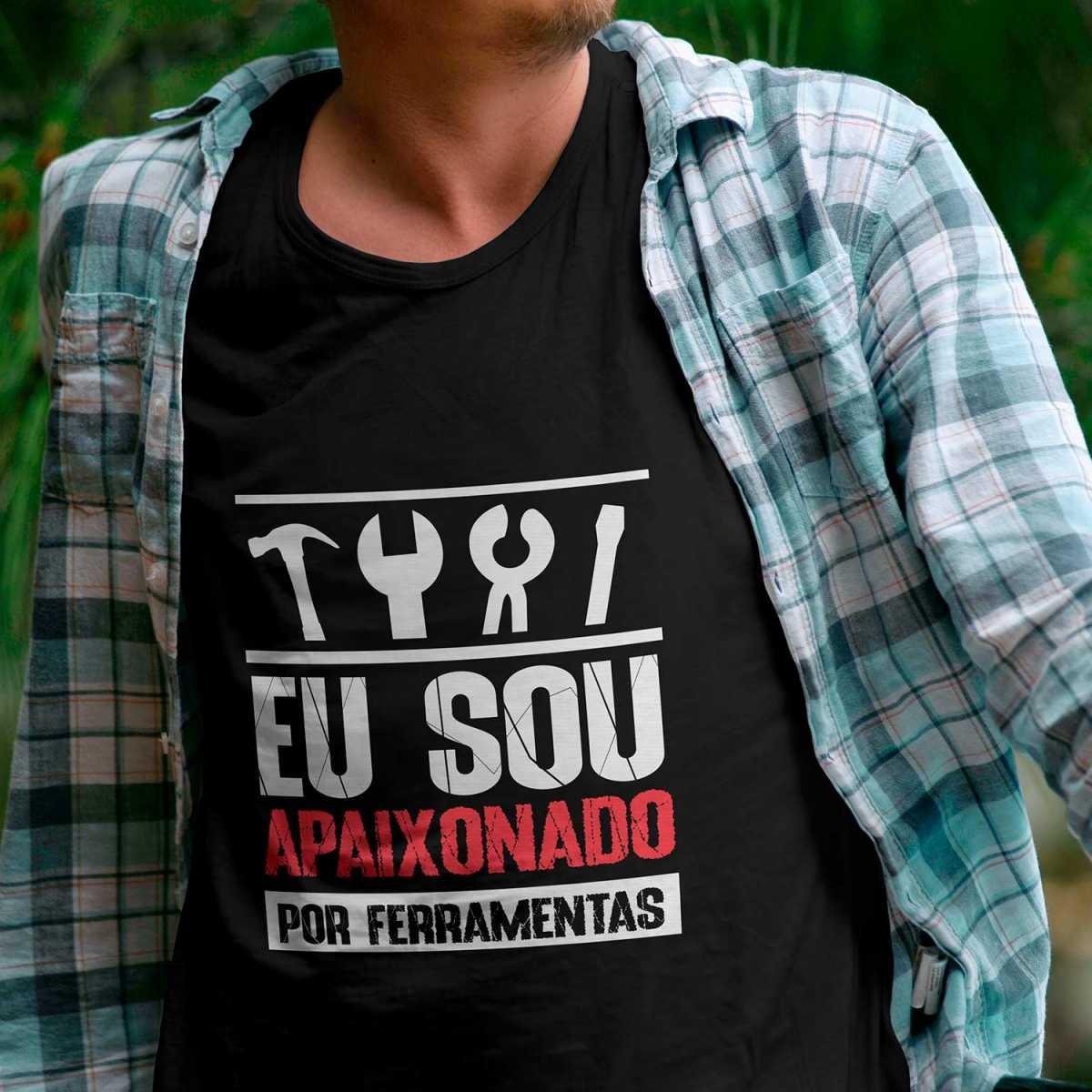 Camiseta Ferramentas Kennedy Eu Sou Apaixonado Por Ferramentas M